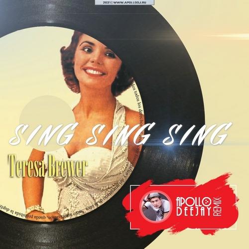 Teresa Brewer - Sing Sing Sing (Apollo Deejay Club Remix) [2021]